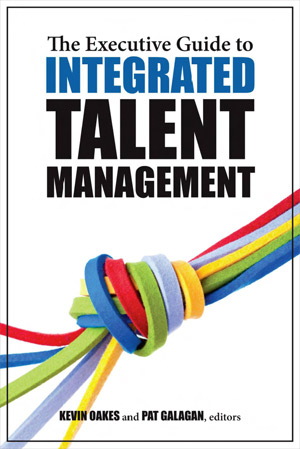 The Integrated Guide to Executive Talent Management