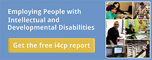 Employing People with Intellectual and Developmental Disabilities