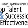 Infographic: 11 Human Capital Metrics to Build Top Talent Effectiveness