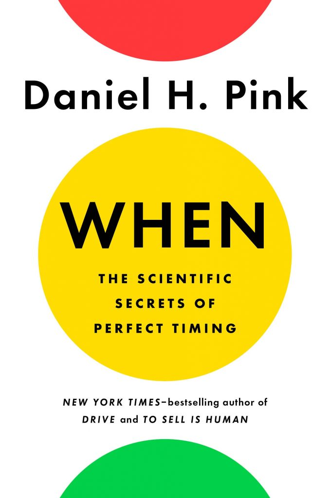 When by Dan Pink