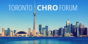 Toronto CHRO Forum: Innovative Well-Being: What High-Performance Organizations Do Differently