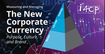 Measuring and Managing the New Corporate Currency: Purpose, Culture and Brand