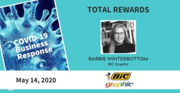 Total Rewards COVID-19 Recording: BiC Graphic's Barbie Winterbottom 5-14-20