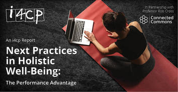 Next Practices in Holistic Well-Being: The Performance Advantage