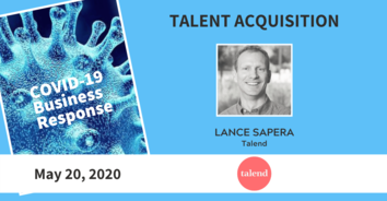 Talent Acquisition COVID-19 Call Recording - Talend's Lance Sapera 5-20-20
