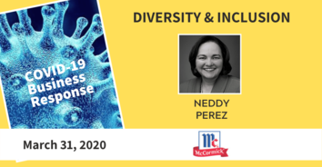 Diversity & Inclusion COVID-19 Recording: McCormick's Neddy Perez 3-31-20