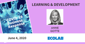 Learning COVID-19 Recording: Ecolab's Anne Gotte - 6/04/20