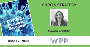 CHRO COVID-19 Action with WPP's Jacqui Canney - 6/12/20