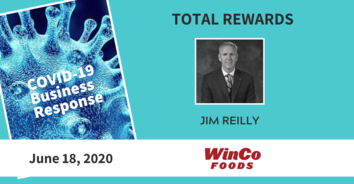 Total Rewards COVID-19 Recording: WinCo Food's Jim Reilly 6-18-20