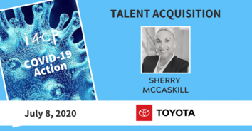 Talent Acquisition COVID-19 Recording: Toyota's Sherry McCaskill 7-08-20