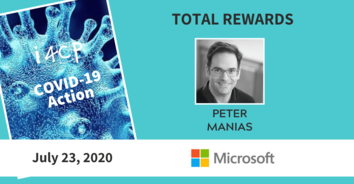 Total Rewards COVID-19 Recording: Microsoft's Pete Manias - 7/23/20