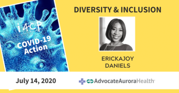 Diversity & Inclusion COVID-19 Action with Advocate Aurora Health's Erickajoy Daniels - 7/14/20