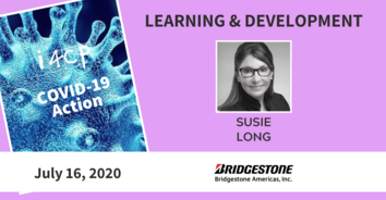 Learning COVID-19 Action with Bridgestone's Susie Long - 7/16/20