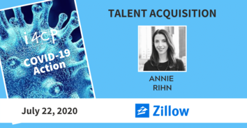 Talent Acquisition COVID-19 Recording: Zillow's Annie Rihn - 7/22/20