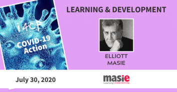 Learning COVID-19 Action Recording with Elliott Masie - 7/30/20