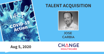 Talent Acquisition COVID-19 Action Recording with Change Healthcare's Jose Carbia - 8/05/20
