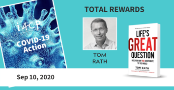 Total Rewards Action Recording: Life's Great Question with Author Tom Rath - 9/10/20