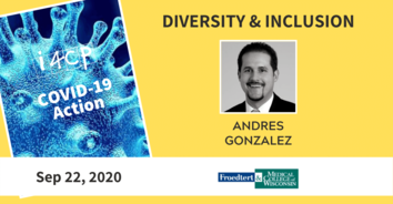 Diversity & Inclusion COVID-19 Action with Froedtert & Medical College of Wisconsin's Andres Gonzalez- 9/22/20