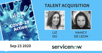 Talent Acquisition COVID-19 Action with ServiceNow's Nancy DeLeon & Liz Du - 9/23/20