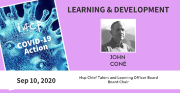 Learning COVID-19 Action Recording - Adapting L&D During COVID with former CLO John Coné - 9/10/20