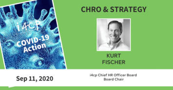 CHRO COVID-19 Action Recording: Return to the Workplace Planning with former CHRO Kurt Fischer - 9/11/20