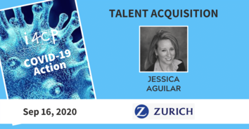 Talent Acquisition COVID-19 Action Recording: Planning for 2021 with Zurich's Jessica Aguilar - 9/16/20