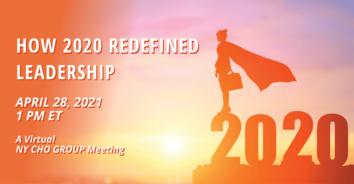 How 2020 Redefined Leadership: NY CHO 04/28